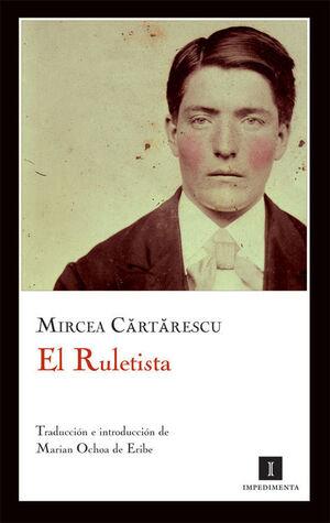 EL RULETISTA de                     CARTARESCU, MIRCEA           en pdf
